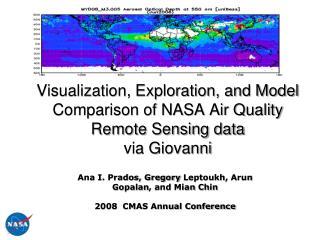 Visualization, Exploration, and Model Comparison of NASA Air Quality Remote Sensing data  via Giovanni