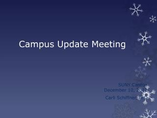 Campus Update Meeting