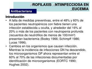 Introducci n A falta de medidas preventivas, entre el 48 y 60 de los pacientes neutrop nicos con fiebre tienen una infec