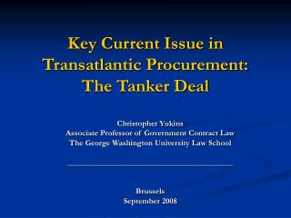 Key Current Issue in Transatlantic Procurement: The Tanker Deal