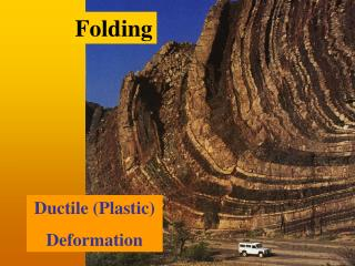 Ductile Plastic Deformation