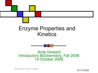 Enzyme Properties and Kinetics