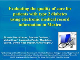 Evaluating the quality of care for patients with type 2 diabetes  using electronic medical record information in Mexico