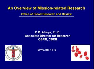 An Overview of Mission-related Research   Office of Blood Research and Review