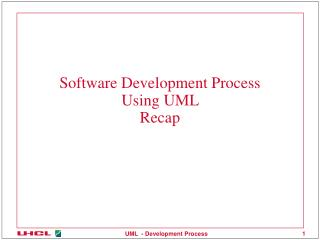 Software Development Process Using UML  Recap