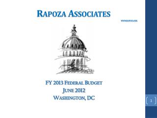 FY 2013 Federal Budget June 2012 Washington, DC