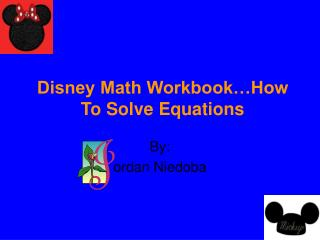 Disney Math Workbook How To Solve Equations