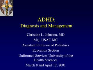 adhd: diagnosis and management
