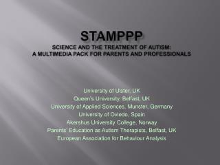 STAMPPP Science and the Treatment of Autism:  A Multimedia Pack for Parents and Professionals