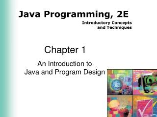An Introduction to  Java and Program Design