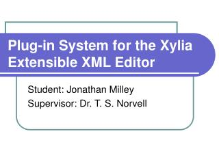 Plug-in System for the Xylia Extensible XML Editor
