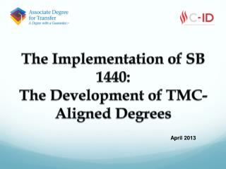The Implementation of SB 1440: The Development of TMC-Aligned Degrees
