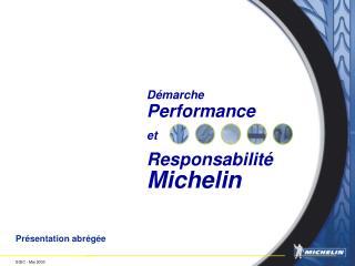 D marche  Performance   et   Responsabilit   Michelin