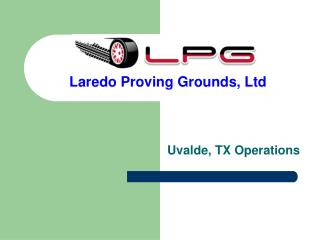 Laredo Proving Grounds, Ltd