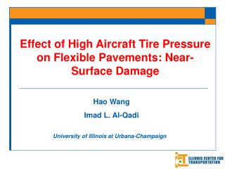 Effect of High Aircraft Tire Pressure on Flexible Pavements: Near-Surface Damage