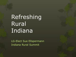 Refreshing  Rural  Indiana