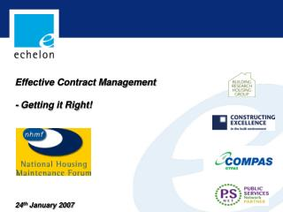 Effective Contract Management  - Getting it Right         24th January 2007