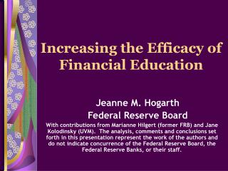 Increasing the Efficacy of Financial Education
