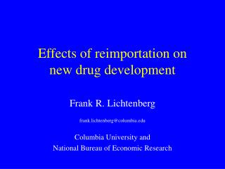 Effects of reimportation on  new drug development