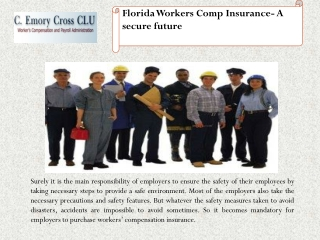 Florida Worker compensation insurance-A secure Future