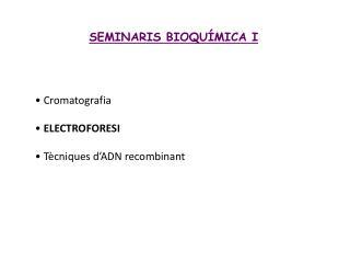 SEMINARIS BIOQU MICA I