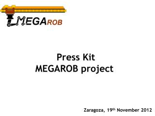 Press Kit  MEGAROB project