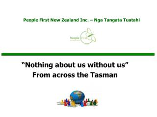 People First New Zealand Inc.   Nga Tangata Tuatahi