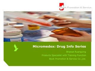 Micromedex: Drug Info Series