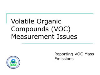 Volatile Organic Compounds VOC Measurement Issues