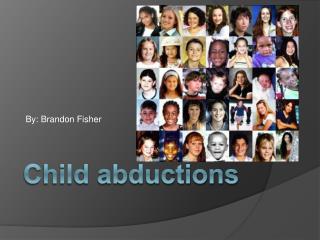 Child abductions
