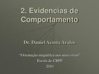 2. Evidencias de Comportamento   Dr. Daniel Acosta Avalos