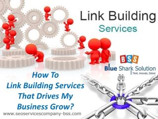 How To Link Building Services That Drives My Business Grow