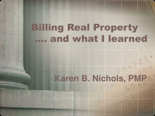billing real property   . and what i learned