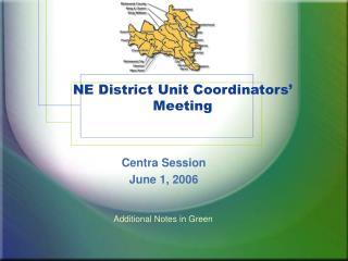 NE District Unit Coordinators  Meeting