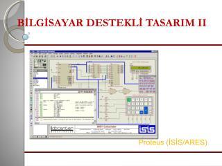 BILGISAYAR DESTEKLI TASARIM II