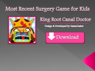 King Root Canal Doctor - Free Kids Game
