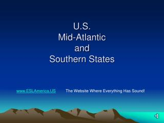 U.S. Mid-Atlantic  and Southern States