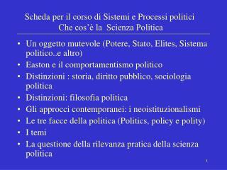 Scheda per il corso di Sistemi e Processi politici  Che cos   la  Scienza Politica