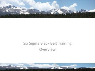 Six Sigma Black Belt Training Overview