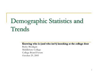 Demographic Statistics and Trends