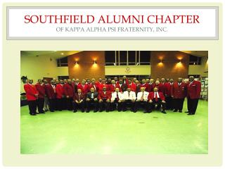 SOUTHFIELD ALUMNI CHAPTER  OF KAPPA ALPHA PSI FRATERNITY, INC.
