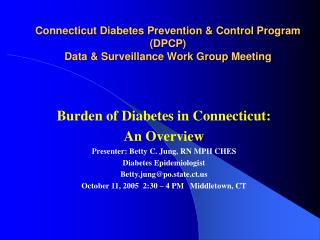 Connecticut Diabetes Prevention  Control Program DPCP  Data  Surveillance Work Group Meeting
