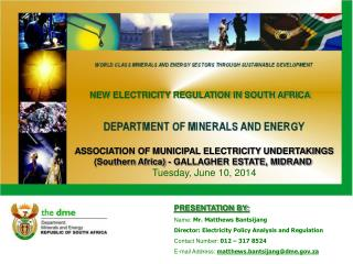 ASSOCIATION OF MUNICIPAL ELECTRICITY UNDERTAKINGS Southern Africa - GALLAGHER ESTATE, MIDRAND  Friday, March 21, 2014