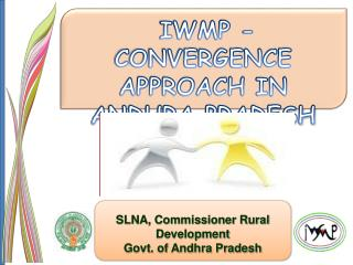 SLNA, Commissioner Rural Development Govt. of Andhra Pradesh