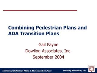 combining pedestrian plans and ada transition plans