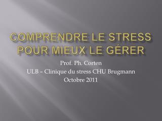 Comprendre le stress pour mieux le g rer