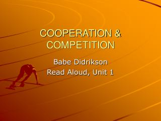 COOPERATION   COMPETITION