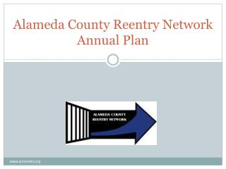 Alameda County Reentry Network Annual Plan