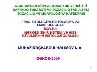 AZRBAYCAN D VLT AQRAR UNIVERSITETI BAYTALIQ TBABTI V CZA ILIQ FAK LTSI  CZA ILIQ V MORFOLOGIYA KAFEDRASI