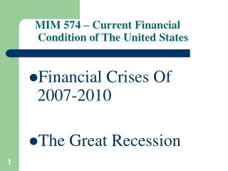 MIM 574   Current Financial  Condition of The United States